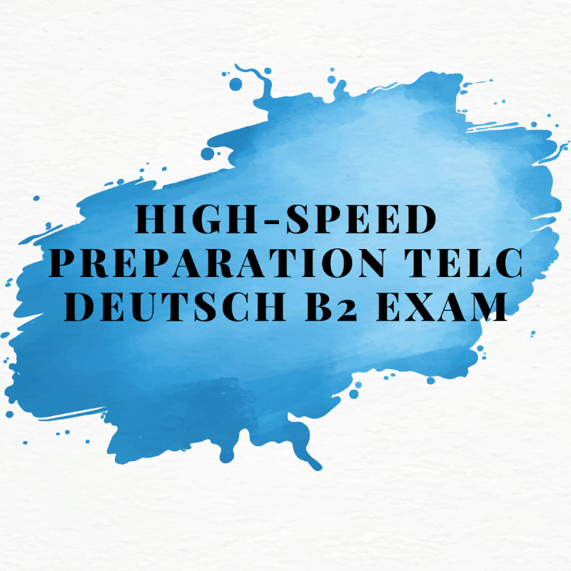 High Speed Preparation Telc Deutsch B2 Exam
